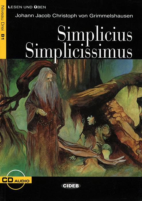 Simplicius Simplicissimus: Niveau Drei B1 (+ CD)