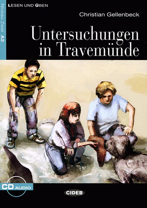 Untersuchungen In Travemun: Niveau Zwei A2 (+ CD)