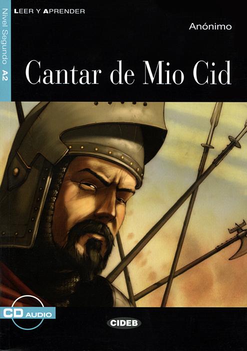 Cantar de mio Cid: Nivel sequndo A2 (+ CD)