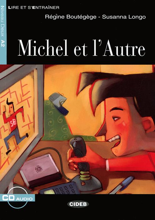 Michel Et L'Autre: A2 (+ CD)