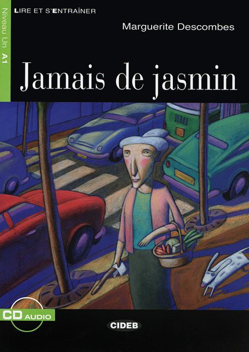 Jammais de Jasmin: Niveau Un A1 (+ CD)