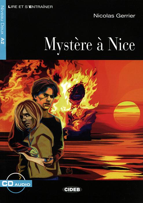 Mysteres a Nice: Niveau Deux A2 (+ CD)