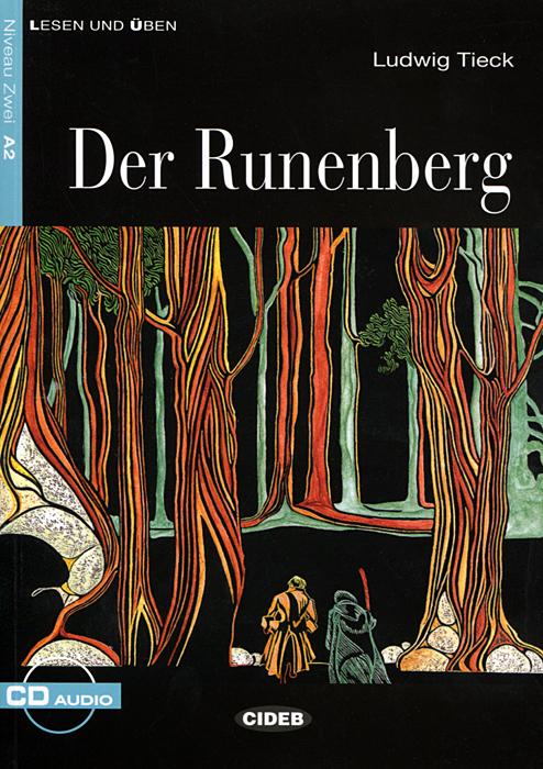 Der Runenberg: Niveau Zwei A2 (+ CD)