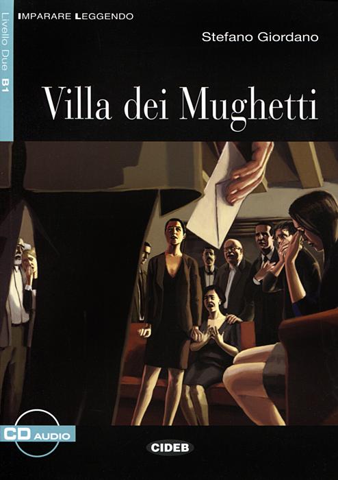 Villa dei Mughetti: Livello Due B1 (+ CD)