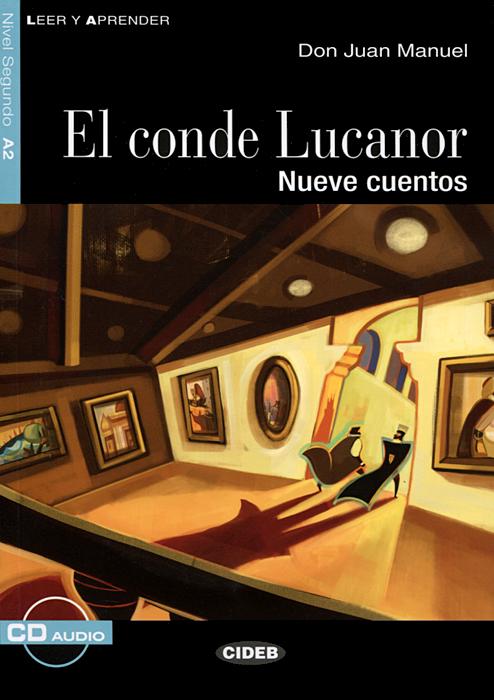 El conde Lucanor: Nivel sequndo A2 (+ CD)