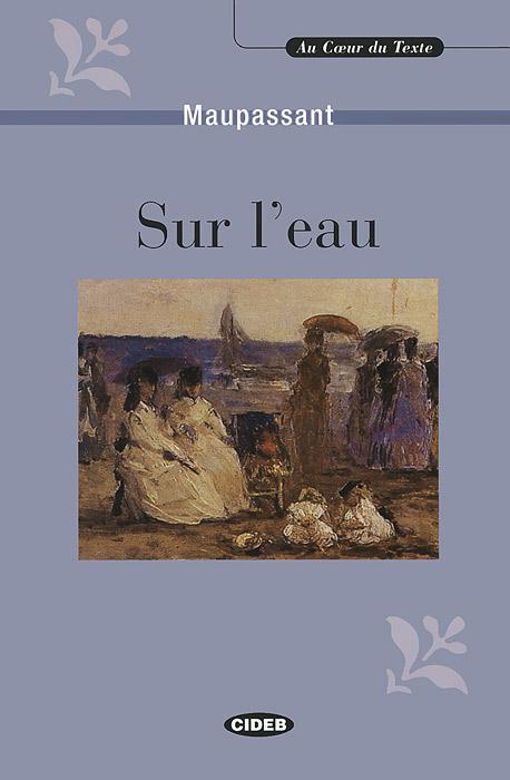 Sur l'eau: Et autres recits contes (+ CD)