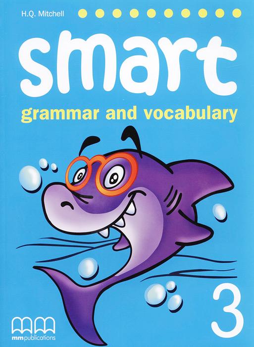 Smart: Grammar and Vocabulary 3