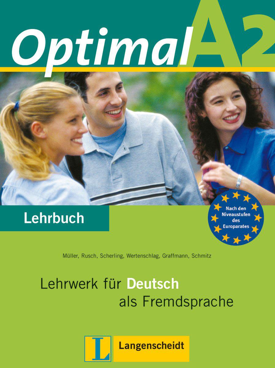 Optimal A2: Lehrwerk fur Deutsch als Fremdsprache: Lehrbuch