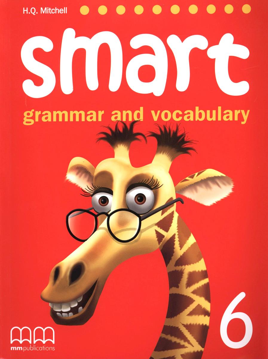Smart: Grammar and Vocabulary 6: Student's Book