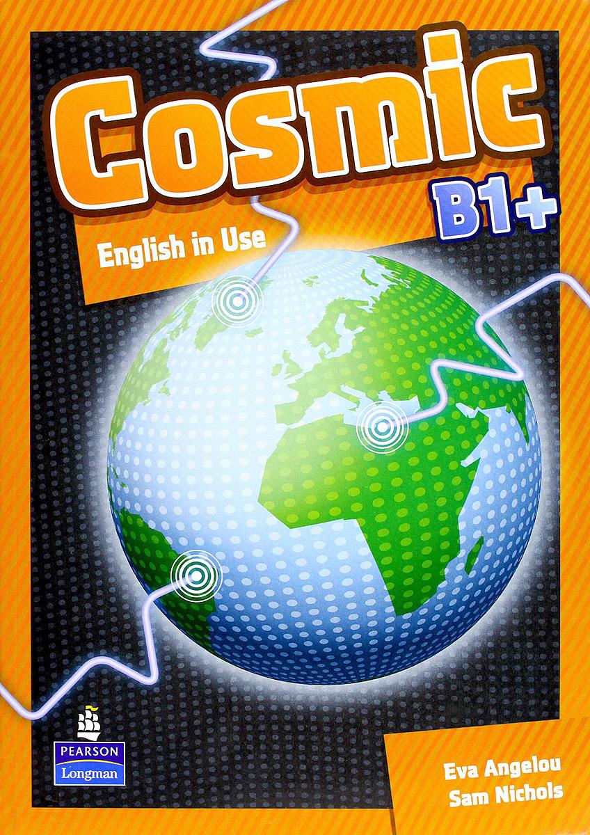 Cosmic: Level B1+: English in Use