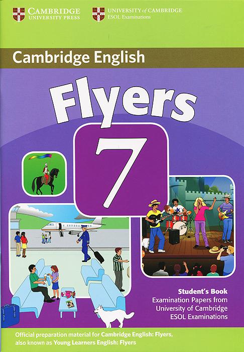 Cambridge Flyers 7: Student's Book