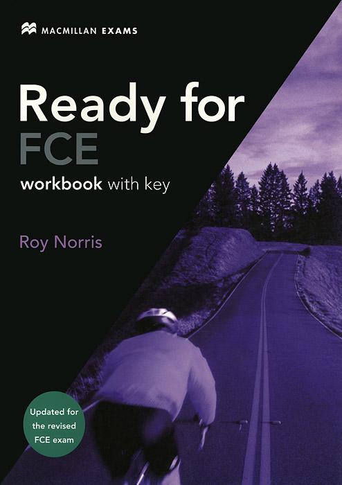 New Ready for FCE: Workbook With Key