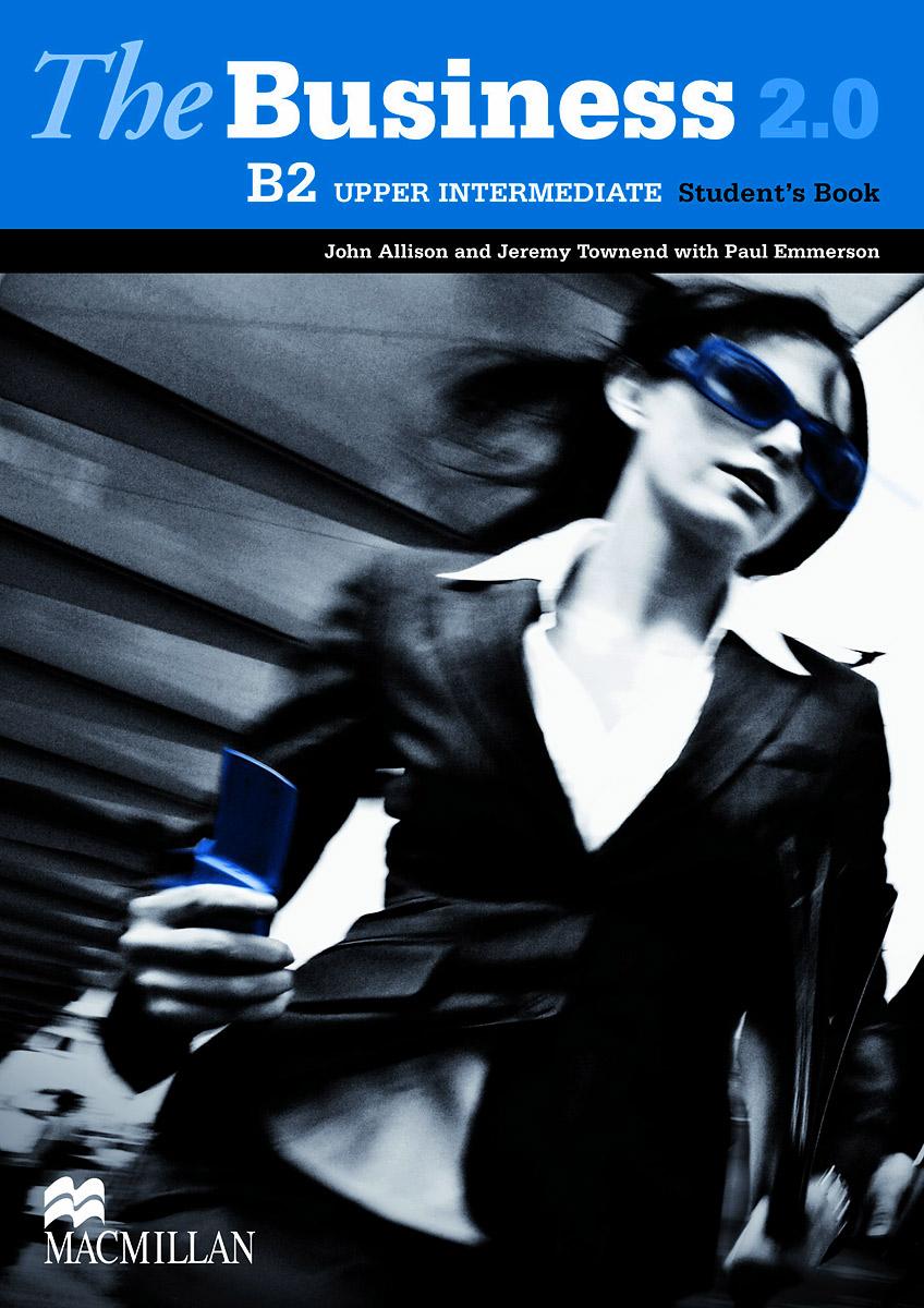 The Business 2.0 B2: Upper Intermediate: Student's Book