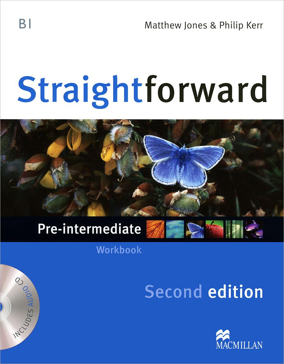 Straightforward Pre-Intermediate Level: Workbook Without Key (+ CD)