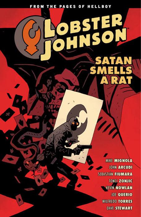 Lobster Johnson: Volume 4: Satan Smells a Rat