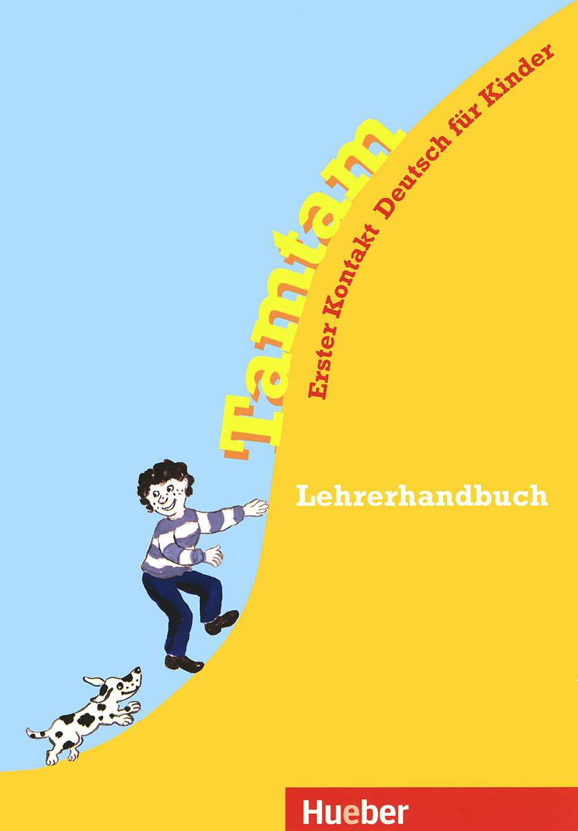 Tamtam: Lehrerhandbuch: Ester Kontakt Deutsch fur Kinder