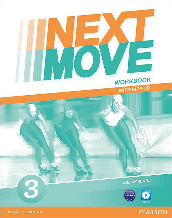 Next Move: Level 3: Workbook (+ MP3 CD)