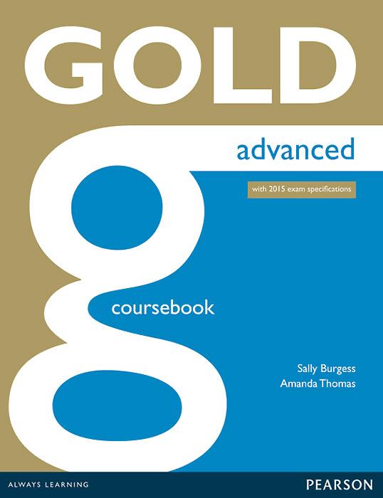 Gold: Advanced: Coursebook