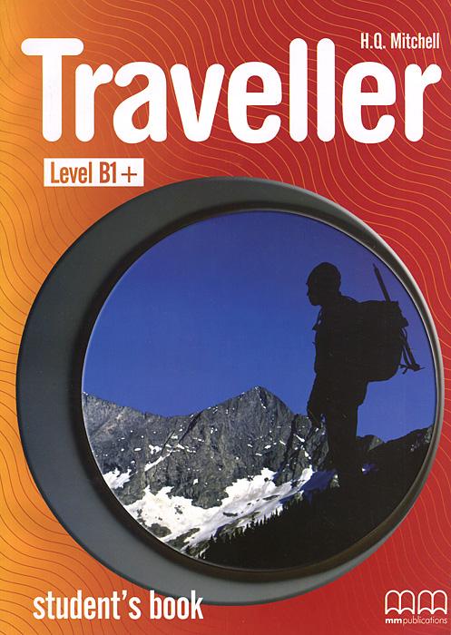 Traveller: Level B1+: Student Book