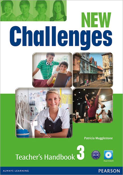 New Challenges 3: Teacher's Handbook (+ CD-ROM)