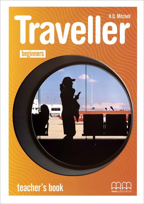 Traveller: Beginners: Teacher's Book