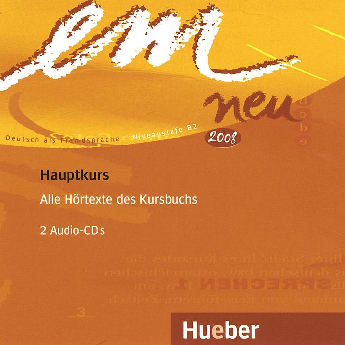 Em neu Hauptkurs: Niveaustufe B2: Alle Hortexte des Kursbuch (аудиокурс на 2 CD)