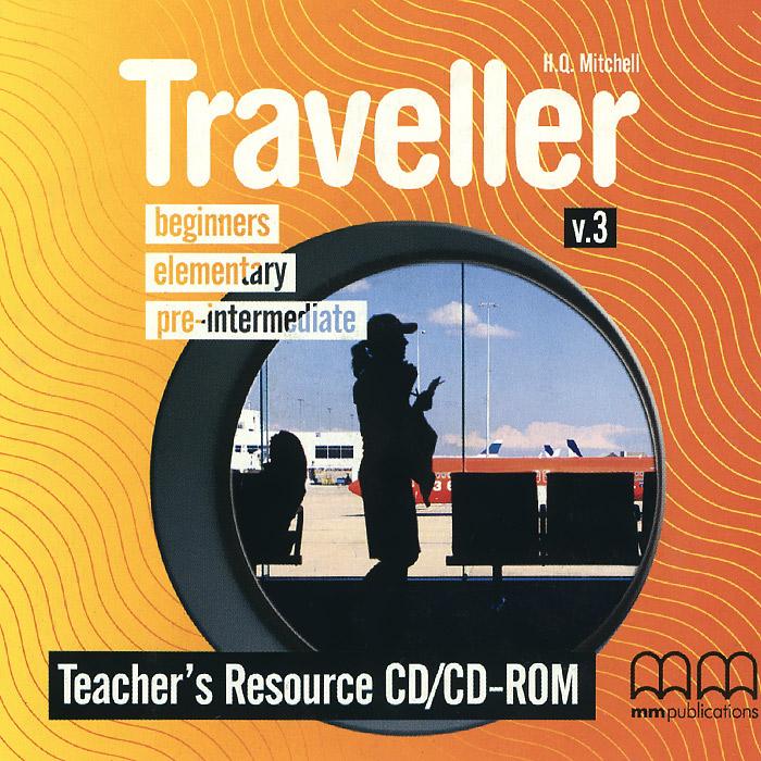 Traveller: Beginners: Elementary: Pre-Intermediate: Teacher's Resource (аудиокурс на CD-ROM)