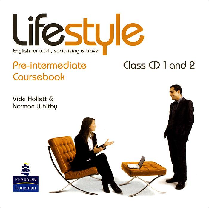 Lifestyle: Pre-Intermediate Coursebook (Аудиокурс на 2 CD)