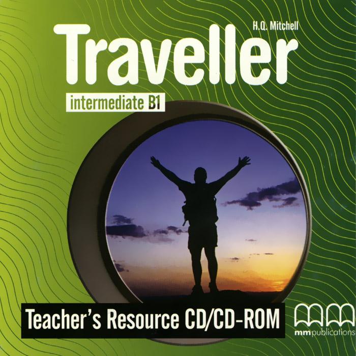 Traveller: Intermediate B1: Teacher's Resource (аудиокурс на CD-ROM)