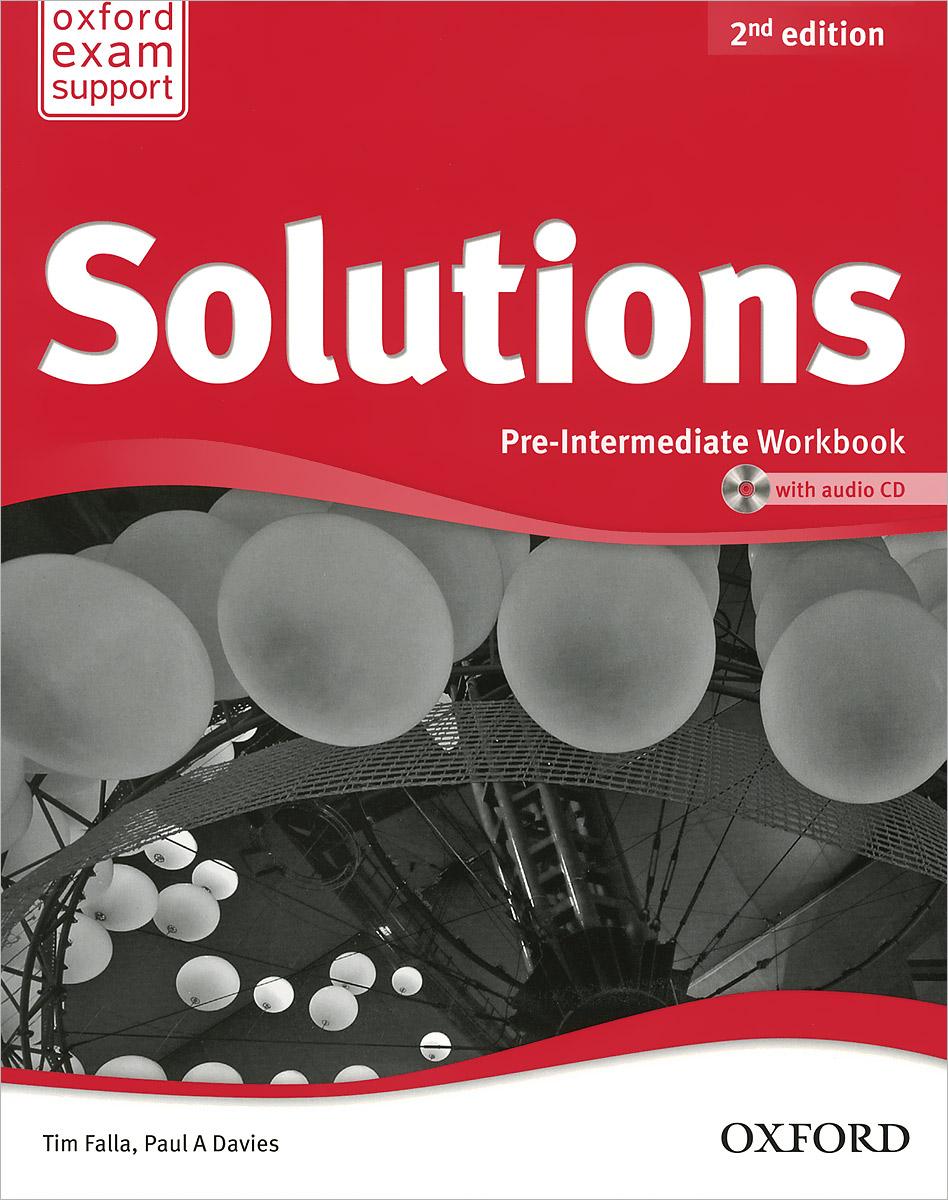 Solutions: Pre-Intermediate: Workbook (+ CD)