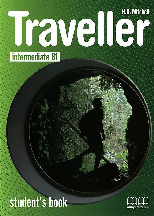 Traveller: Intermediate B1: Student's Book