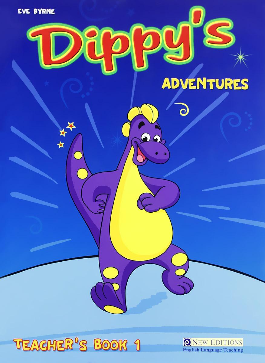 Dippy's Adventures: Teacher's Book 1