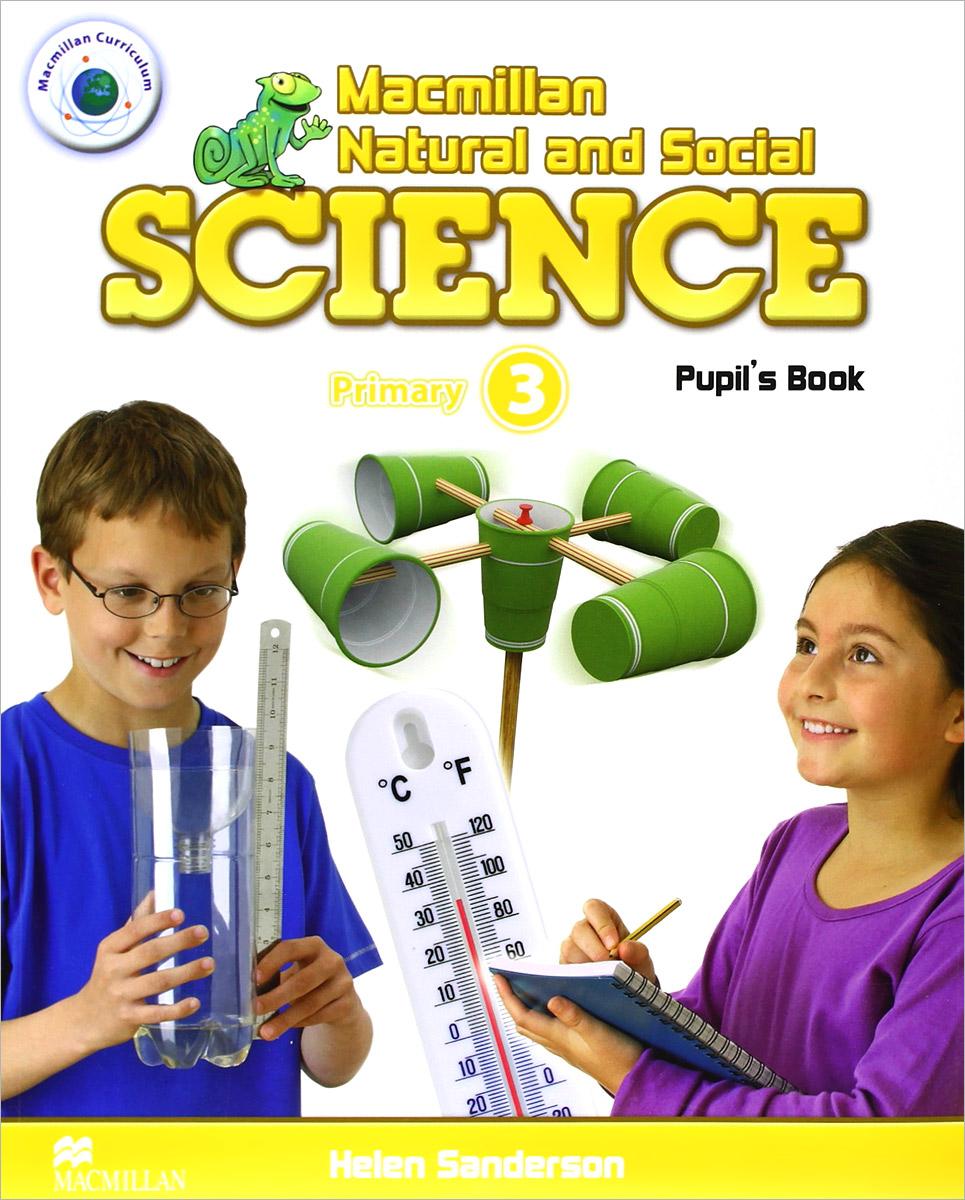 Macmillan Natural and Social Science: Primary 3: Pupil's Book