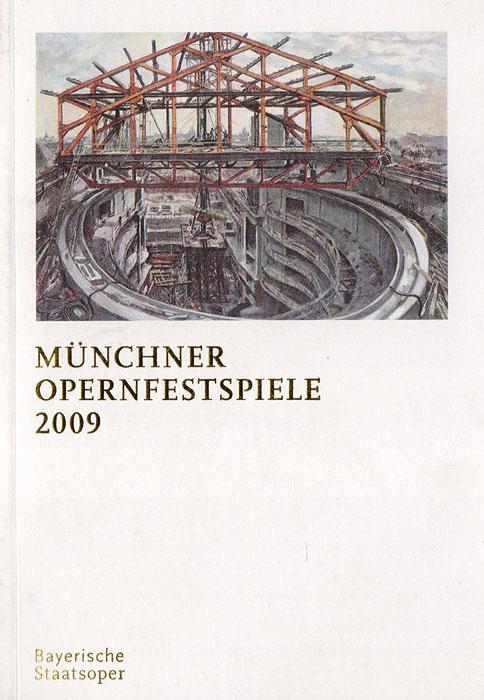 Мюнхенский оперный фестиваль, 2009
