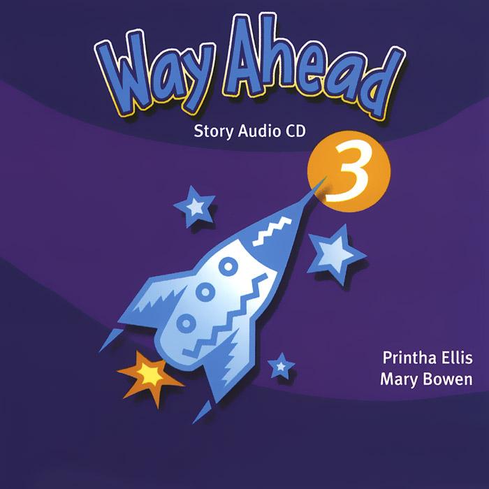 Way Ahead 3: Story (аудиокурс на 2 CD)