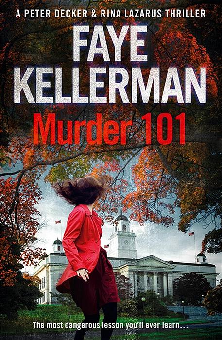 Faye Kellerman: Murder 101