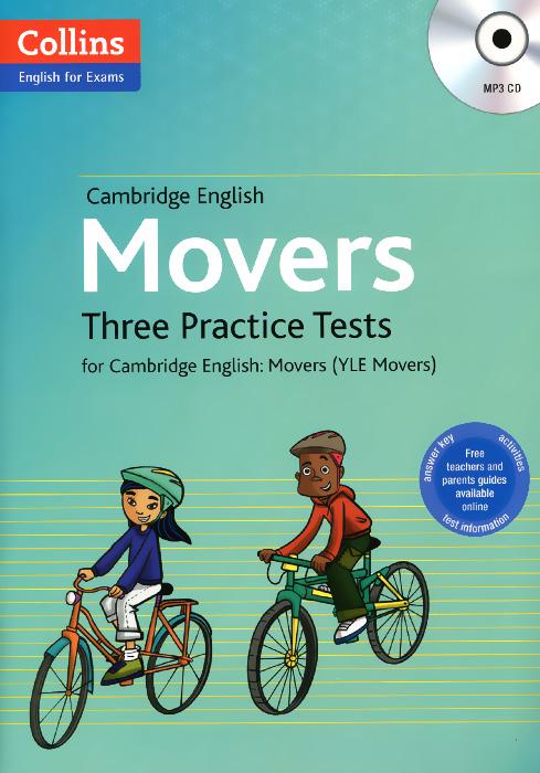 Cambridge English: Movers: Three Practice Tests for Cambridge English: Movers (+ MP3 CD)