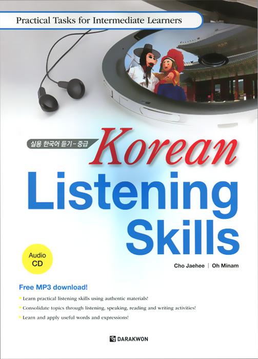 Korean Listening Skills: Practical Tasks for Intermediate Learners (+ CD)
