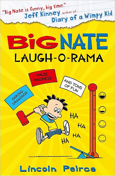 Big Nate Laugh-O-Rama ( 978-0-00-756907-6, 0007569076 )