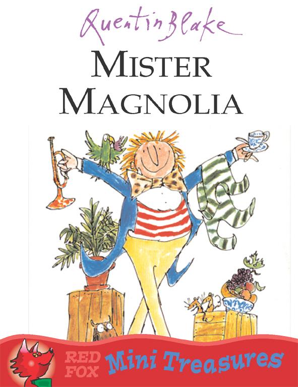 Mister Magnolia ( 9780099475651 )