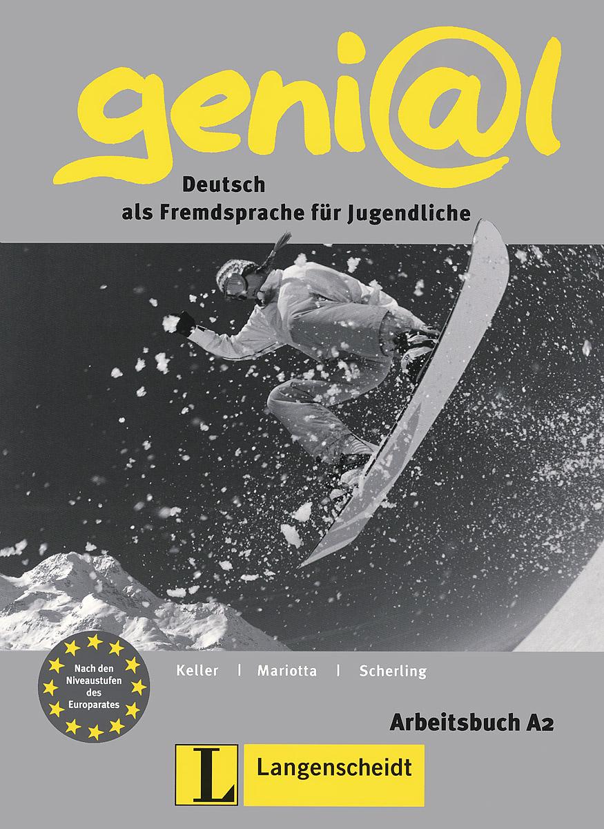 Genial: Arbeitsbuch A2