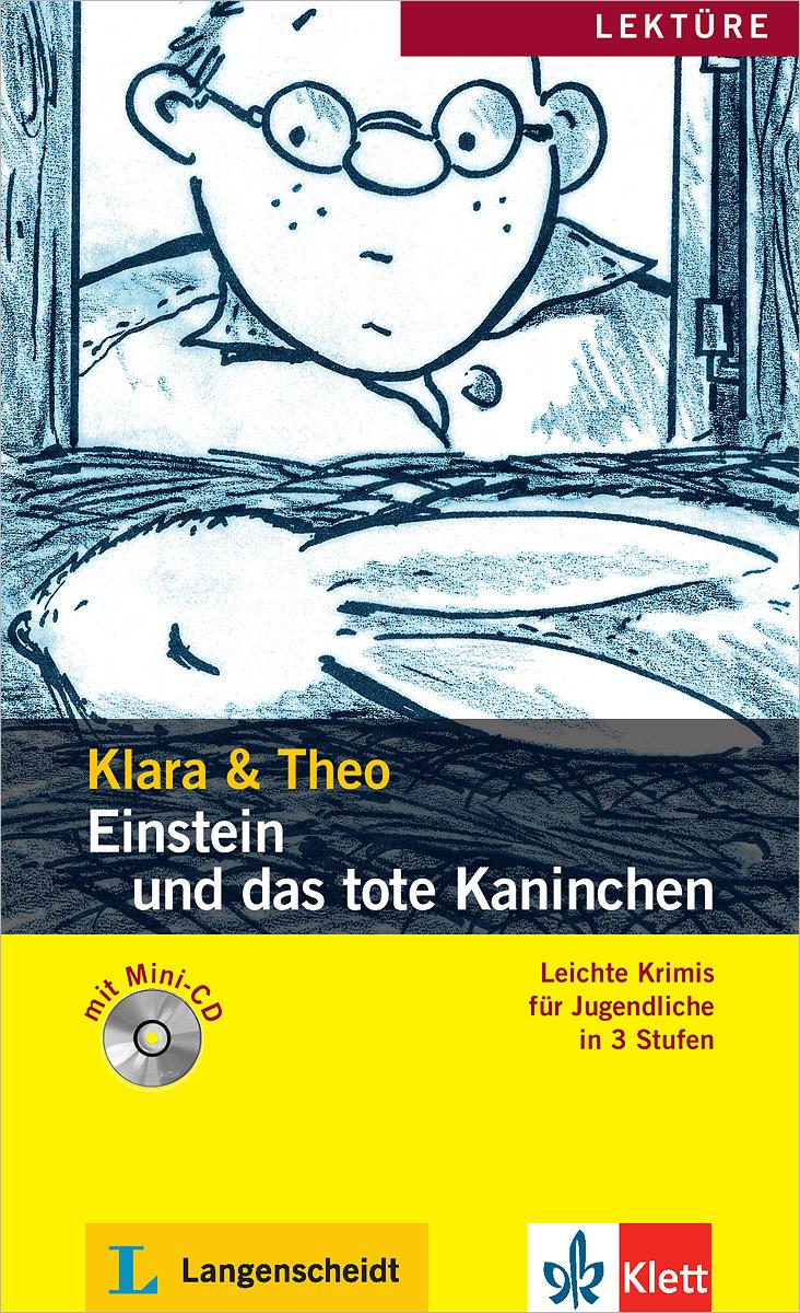 Leichte Krimis fur jugendliche in 3 stufen: Einstein und das tote Kaninchen (+ mini-CD)