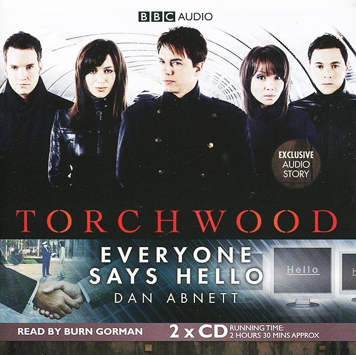 Torchwood: Everyone Says Hello (аудиокнига на 2 CD)