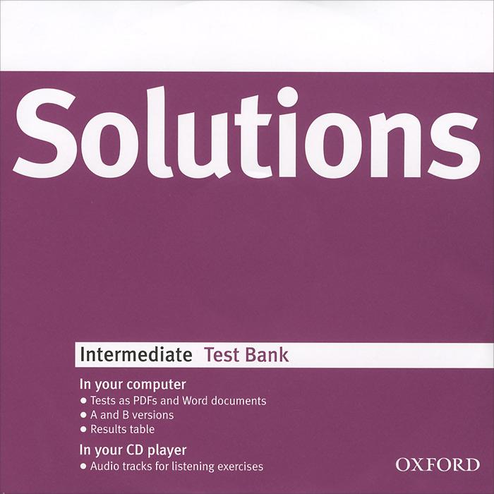 Solutions: Intermediate: Test Bank (аудиокурс CD-ROM)