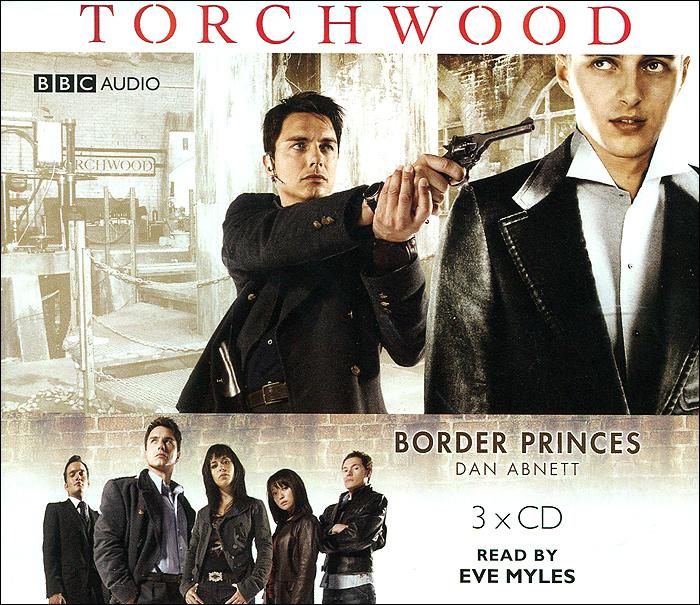 Torchwood: Border Princes (аудиокнига на 3 CD)