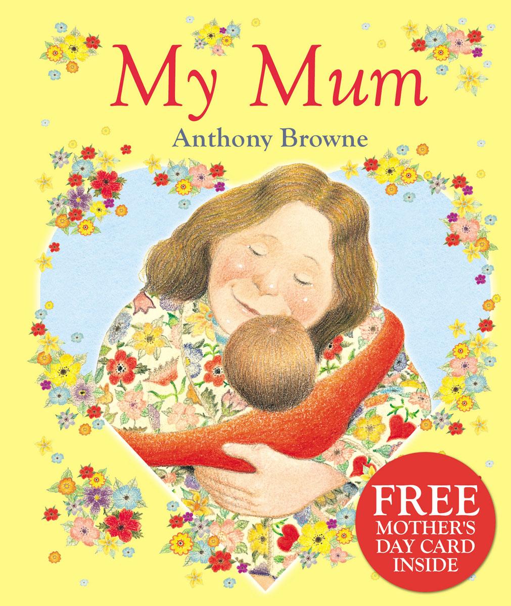 Browne, Anthony My Mum