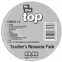 TO THE TOP 1-3 TEACHER'S RESOURCE CD/CD-ROM (V.3)