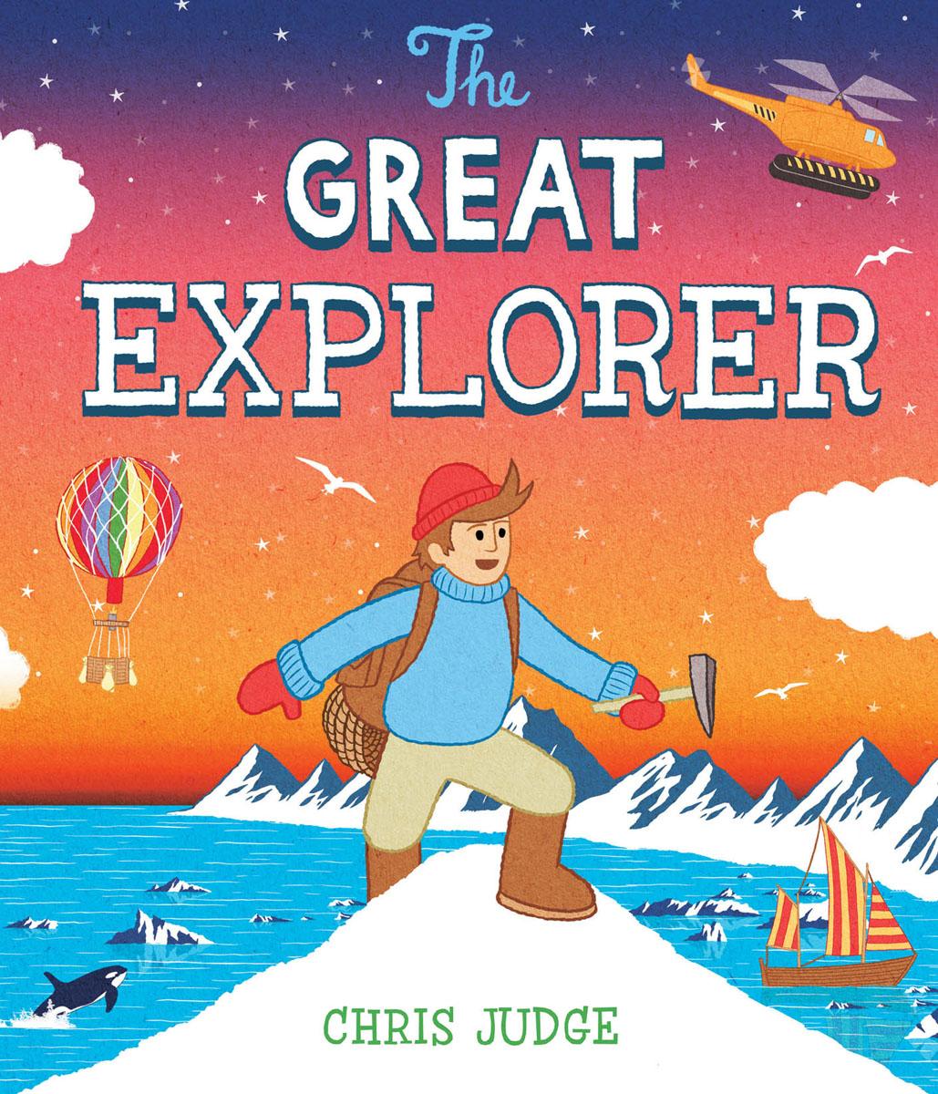 Judge, Chris The Great Explorer