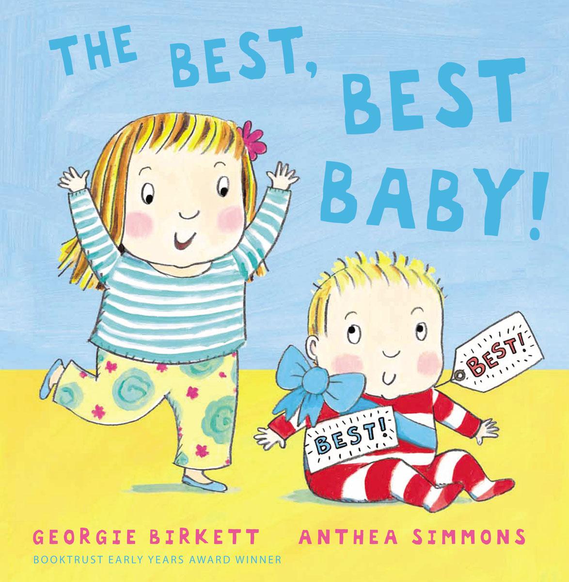 The Best, Best Baby!