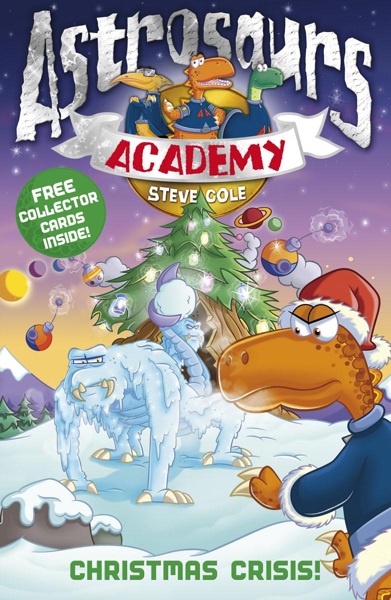 Astrosaurs Academy 6: Christmas Crisis!